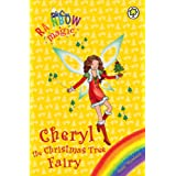 Rainbow Magic: Cheryl the Christmas Tree Fairyby Daisy Meadows