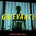 Grievance Audiobook by Christine Bell Narrated by Shannon McManus