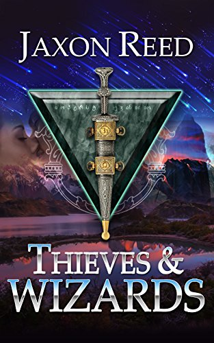 Thieves and Wizards (The Forlorn Dagger Book 1) (The Service Daggers compare prices)