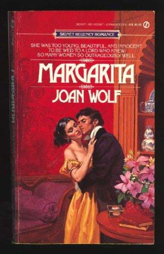 Margarita (Signet Regency Romance), JOAN WOLF