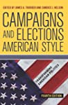 Campaigns and Elections American Styl...
