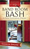 Band Room Bash: Trish Cunningham Mystery Series #2 (Heartsong Presents Mysteries #14)