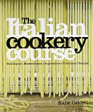 Cover of The Italian Cookery Course by Katie Caldesi 1856267792