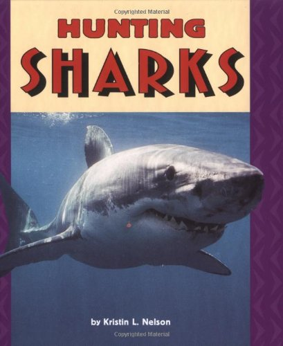Hunting Sharks (Pull Ahead Books)