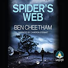 Spider's Web: A Steel City Thriller, Book 4 Audiobook by Ben Cheetham Narrated by Cameron Stewart