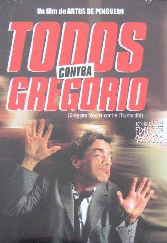 Todos Contra Gregorio (Gregoire Moulin Contre L'humanite) Aka Gregoire Moulin Vs. Humanity [Ntsc/Region 1 And 4 Dvd. Import - Latin America] By Artus De Penguern (Spanish Subtitles)