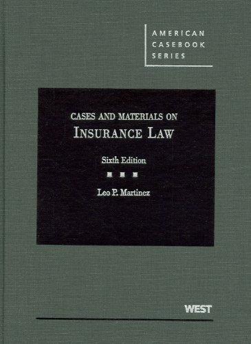 Cases and Materials on Insurance Law, 6th (American...