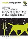 The Curious Incident of the Dog in the Night-Time (Insight Study Guides)