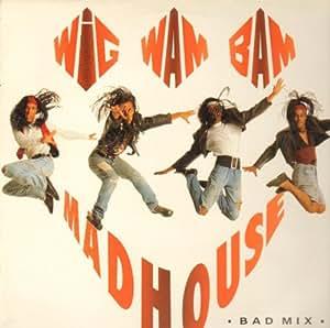 Madhouse (Bad Mix)