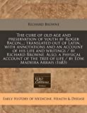 img - for The cure of old age and preservation of youth by Roger Bacon...; translated out of Latin, with annotations and an account of his life and writings / ... tree of life / by Edw. Madeira Arrais (1683) book / textbook / text book