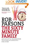 The Sixty Minute Family: An Hour To T...