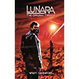 Lunara: The Original Trilogy ~ Wyatt Davenport