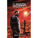 Lunara: The Original Trilogy (Lunara Collections Book 1) ~ Wyatt Davenport