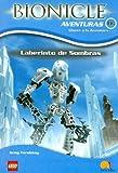 Laberinto De Sombras/ Maze of Shadows (Bionicle Aventuras) (Spanish Edition)