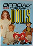 Official 1986 Price Guide to Dolls (0876373163) by House of Collectibles