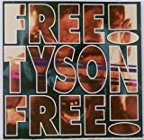 Free Tyson Free By Holy Gang (1994-09-08)