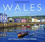 img - for Wales in 100 Places book / textbook / text book