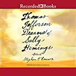 Thomas Jefferson Dreams of Sally Hemings | Stephen O'Connor