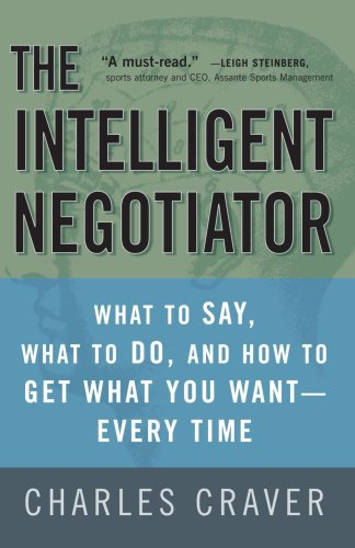 The Intelligent Negotiator: What to Say, What to Do, How...