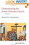 Understanding the Greek Orthodox Church, 4th Edition