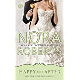 Happy Ever After: Book Four in the Bride Quartet ~ Nora Roberts