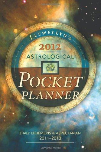 Llewellyn's 2012 Astrological Pocket Planner: Daily Ephemeris & Aspectarian 2011-2013