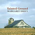 Tainted Ground | Margaret Duffy