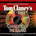 Changing of the Guard: Tom Clancy's Net Force #8 | Steve Perry,Larry Segriff
