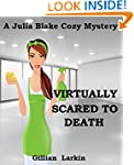 Virtually Scared To Death (Julia Blak...