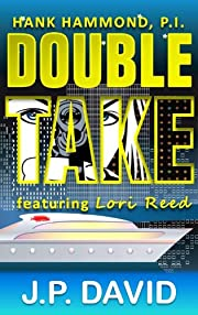 Double Take (a Hank Hammond, P