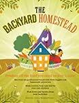 The Backyard Homestead: Produce all t...