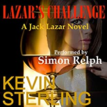 Lazar's Challenge: Jack Lazar, Book 2 Audiobook by Kevin Sterling Narrated by Simon Relph