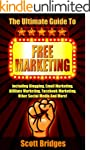 Free Marketing: The Ultimate Guide To...