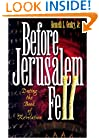 Before Jerusalem Fell: Dating the Book of Revelation