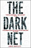 The Dark Net: The History of the Human B...
