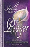 A Journey Into Prayer (1564766292) by Christenson, Evelyn
