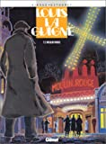 echange, troc Frank Giroud, Jean-Paul Dethorey - Louis la Guigne, tome 2 : Moulin rouge