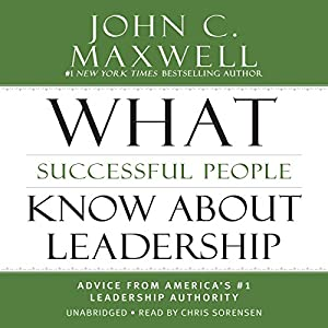What Successful People Know About Leadership Audiobook