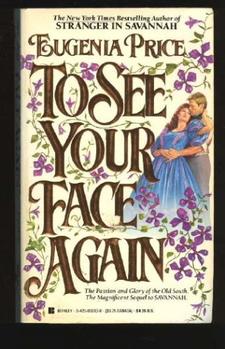 To See/Face Again, EUGENIA PRICE