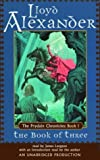 The Prydain Chronicles Book One: The Book of Three (The Chronicles of Prydain)