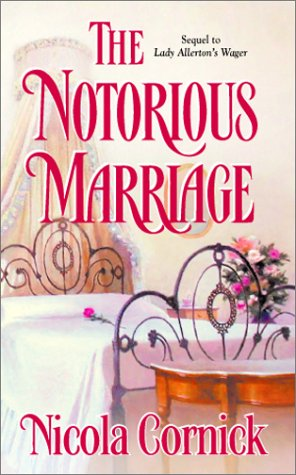 The Notorious Marriage, NICOLA CORNICK
