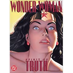Wonder Woman: Spirit of Truth (Wonder Woman (Graphic Novels)) by Paul Dini