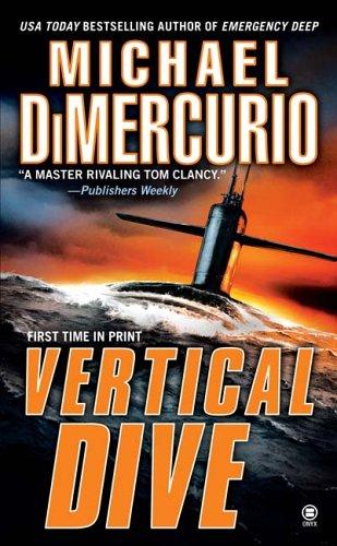Vertical Dive, Michael DiMercurio