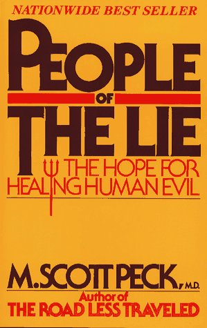 People of the Lie: the Hope For Healing Human Evil, M. SCOTT PECK
