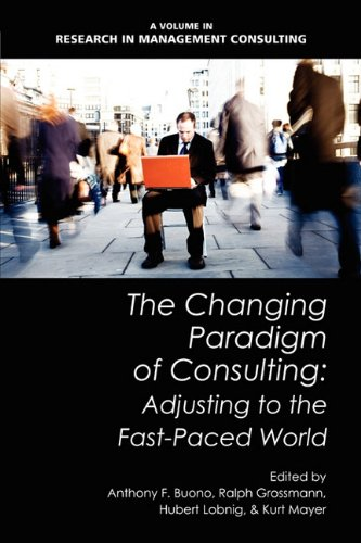 The Changing Paradigm of Consulting: Adjusting to the...
