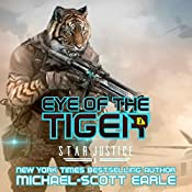 Eye of the Tiger: Star Justice, Book 1 | [Michael-Scott Earle]