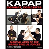 "Kapap Combat Concepts: Martial Arts of the Israeli Special Forcesvon ""Sarah Dzida"""