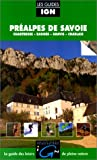 echange, troc Collectif - Préalpes de Savoie. Chartreuse - Bauges - Aravis - Chablais