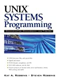 UNIX Systems Programming: Communication, Concurrency and Threads: Communication, Concurrency and Threads (2nd Edition)