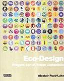 echange, troc Fuad-Luke Alastair - Eco-design. Progetti per un futuro sostenibile